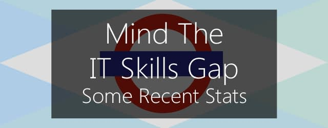 Mind the IT Skills Gap