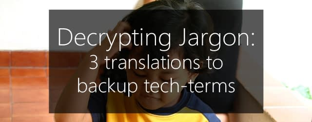 translate backup solution tech-terms