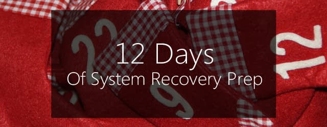12 days of system recovery