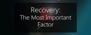 system recovery - the most important factor