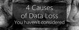 data loss prevention - causes of data loss