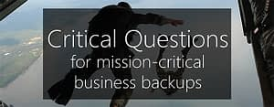 mission-critical business backups